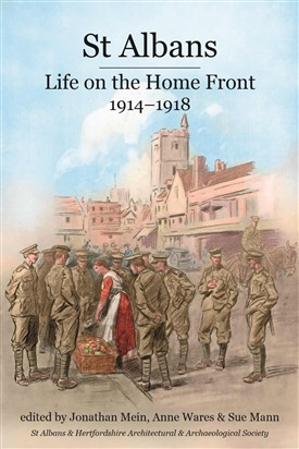 St Albans: Life on the Home Front, 1914-1918
