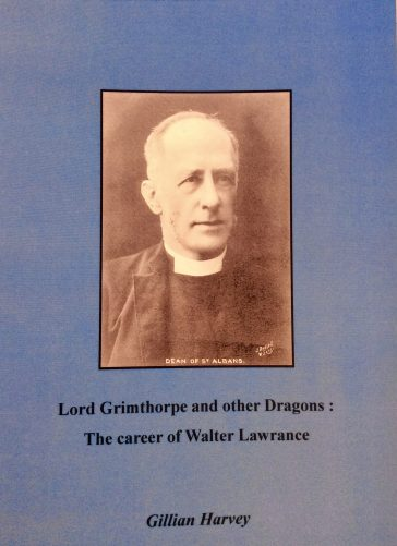 Front cover of Lord Grimpthorpe and other dragons: the career of Walter Lawrance