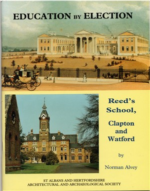 Education by Election. Reed's School, Clapton and Watford